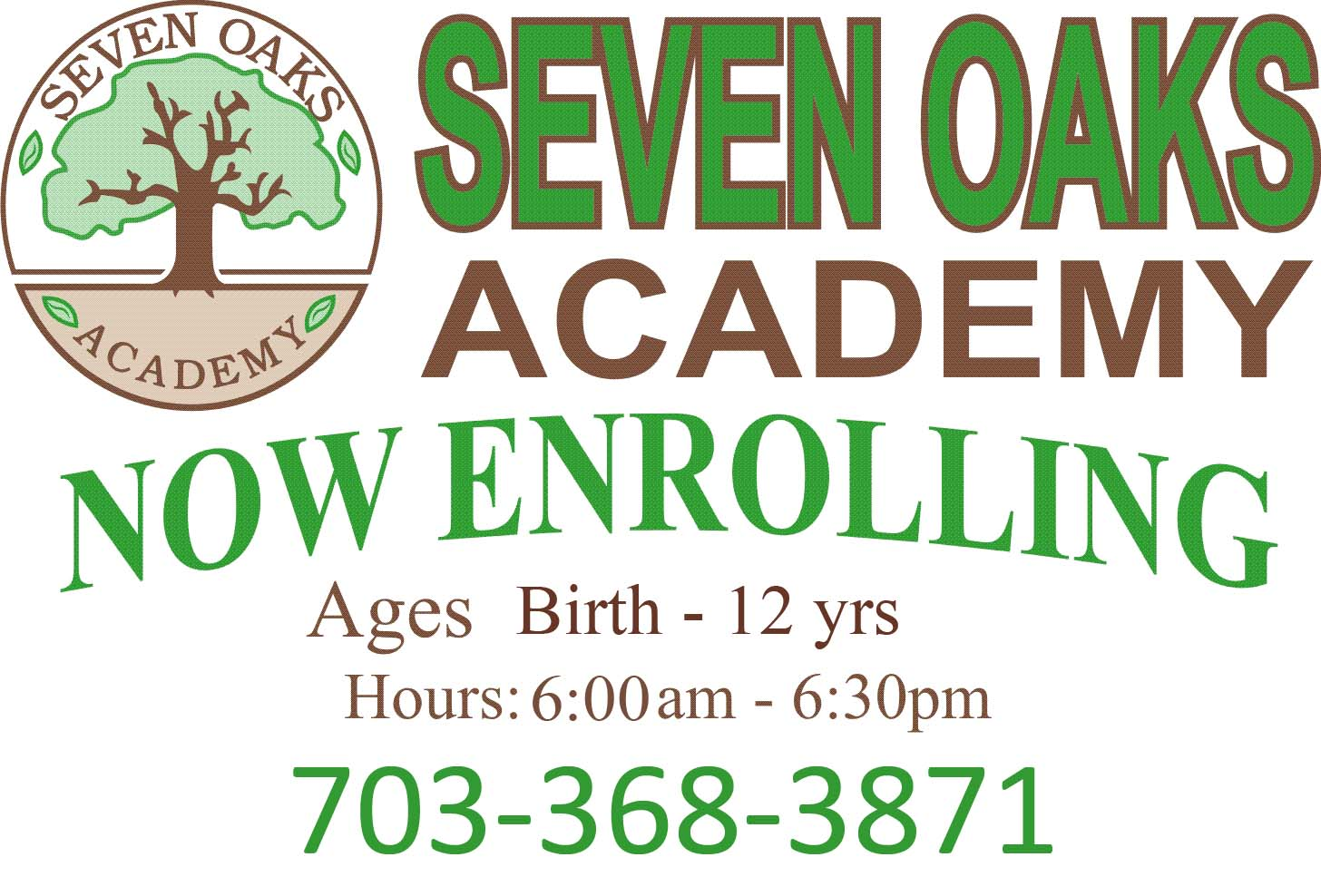 Seven Oaks Academy Now Enrolling Ages Birth to 12 Years